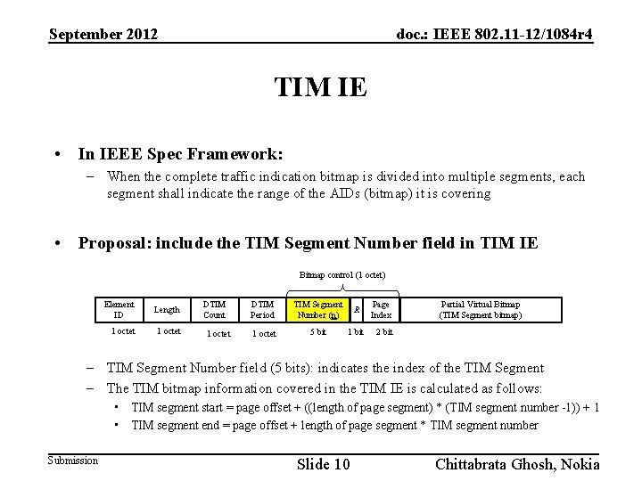 September 2012 doc. : IEEE 802. 11 -12/1084 r 4 TIM IE • In