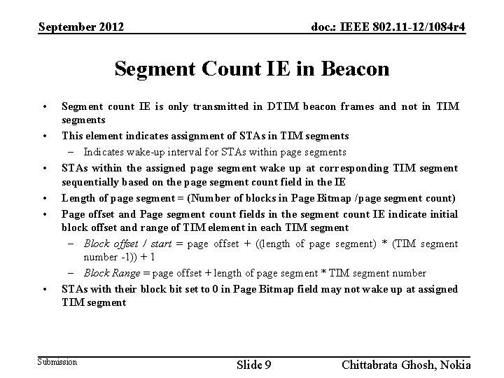 September 2012 doc. : IEEE 802. 11 -12/1084 r 4 Segment Count IE in