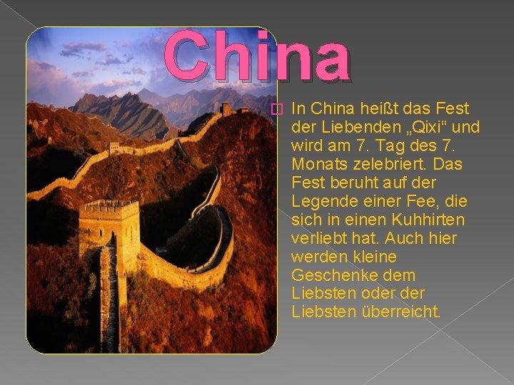 """China � In China heißt das Fest der Liebenden """"Qixi"""" und wird am 7."""