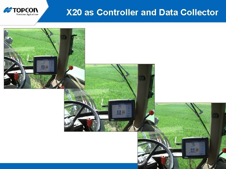 X 20 as Controller and Data Collector