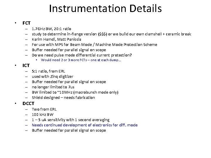 Instrumentation Details • FCT – – – • ICT – – – • 1.