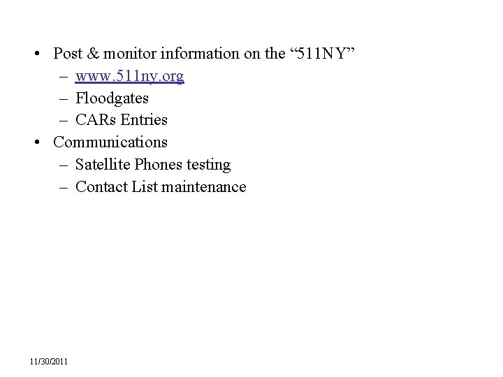 """• Post & monitor information on the """" 511 NY"""" – www. 511"""