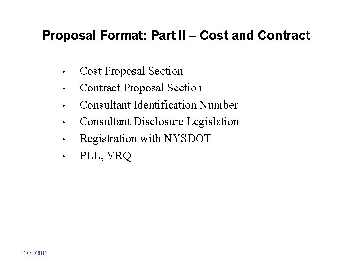 Proposal Format: Part II – Cost and Contract • • • 11/30/2011 Cost Proposal