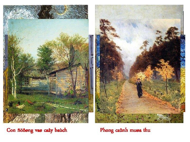 Moät soá tranh khaùc cuûa Van Goác: Ñeâm ñaày sao (6 – 1889) Chaân