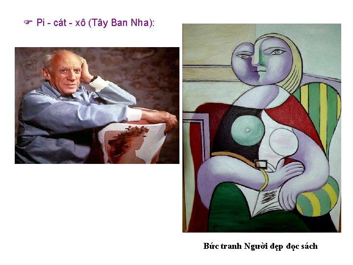 Pi - cát - xô (Tây Ban Nha): Bức tranh Người đẹp đọc