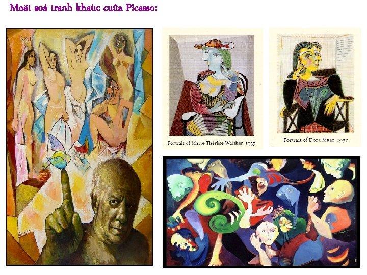 Moät soá tranh khaùc cuûa Picasso: