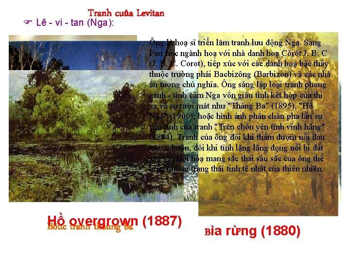 Tranh cuûa Levitan Lê - vi - tan (Nga): Ông là hoạ sĩ triển