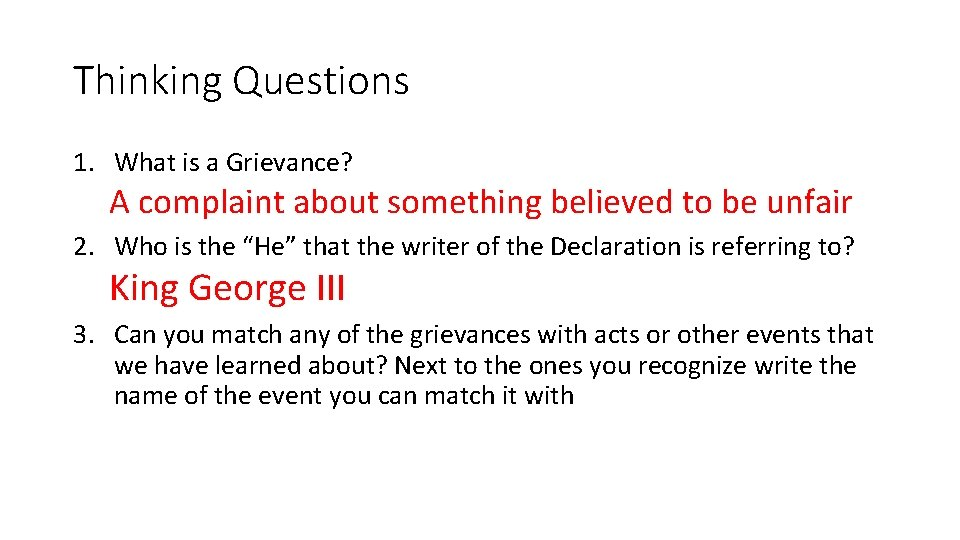 Thinking Questions 1. What is a Grievance? A complaint about something believed to be