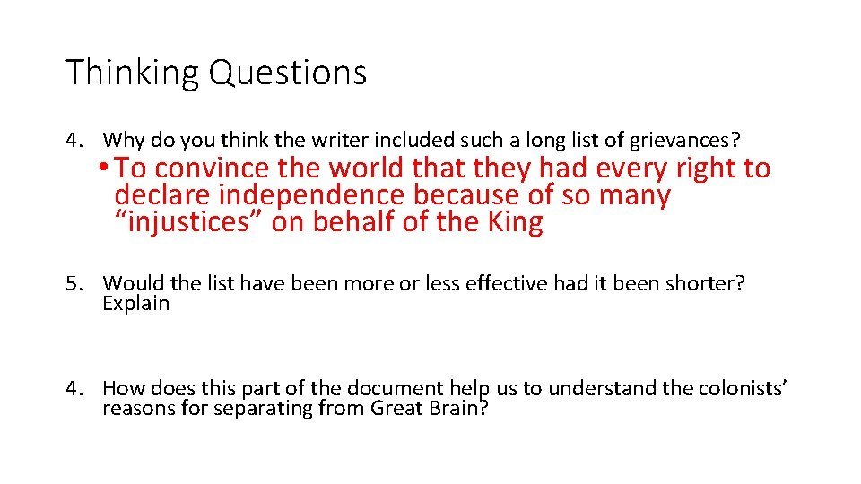 Thinking Questions 4. Why do you think the writer included such a long list