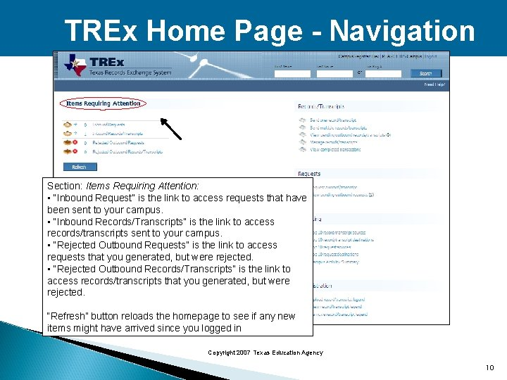 """TREx Home Page - Navigation Section: Items Requiring Attention: • """"Inbound Request"""" is the"""