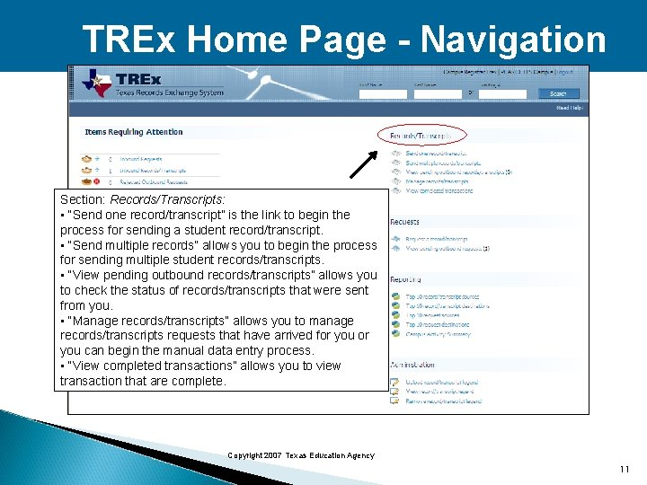 """TREx Home Page - Navigation Section: Records/Transcripts: • """"Send one record/transcript"""" is the link"""