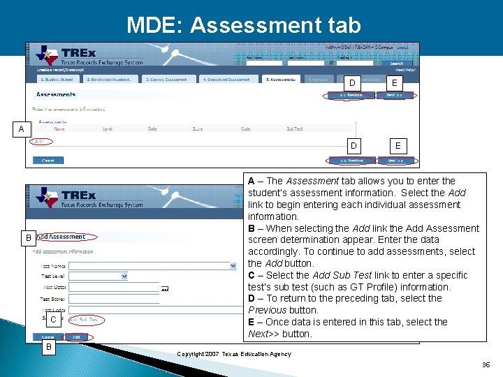 MDE: Assessment tab D E A D B C B E A – The