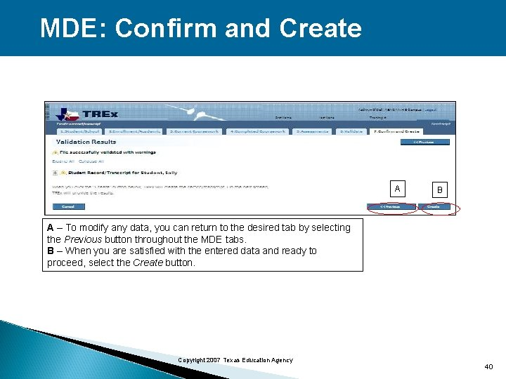 MDE: Confirm and Create A B A – To modify any data, you can