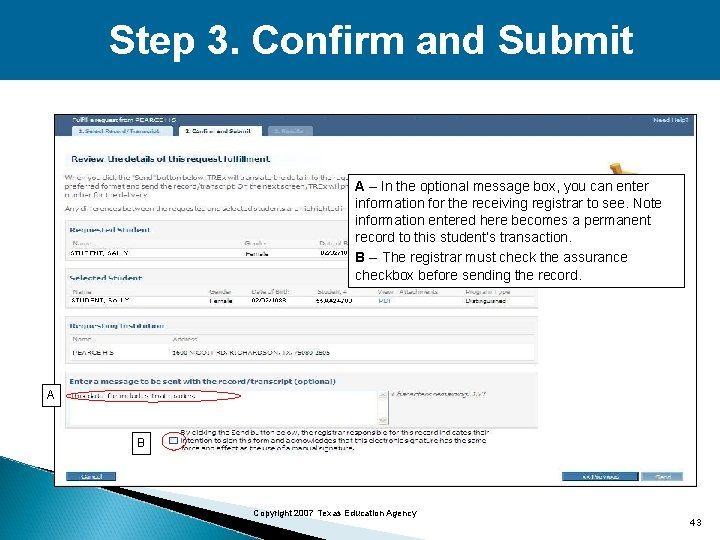 Step 3. Confirm and Submit A – In the optional message box, you can