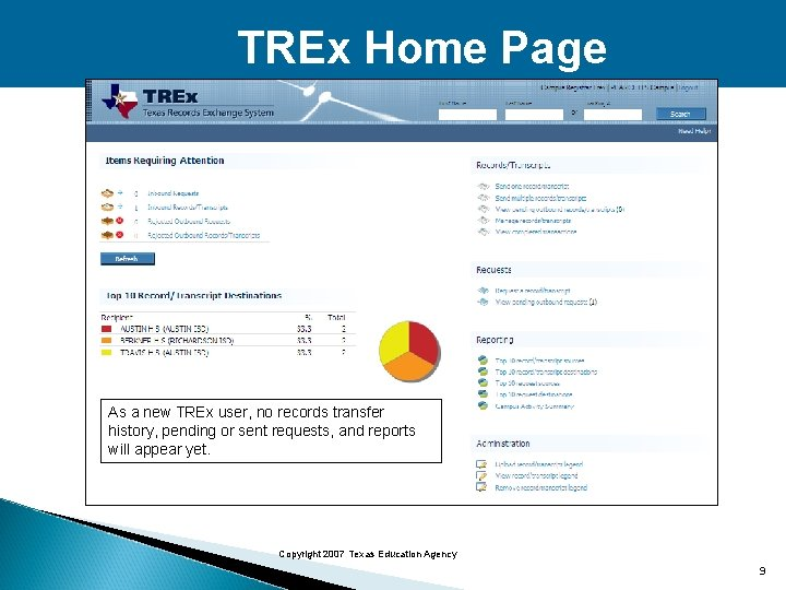 TREx Home Page As a new TREx user, no records transfer history, pending or