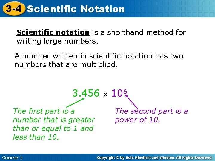 3 -4 Scientific Notation Scientific notation is a shorthand method for writing large numbers.