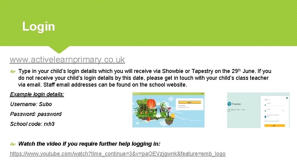 Login www. activelearnprimary. co. uk Type in your child's login details which you will