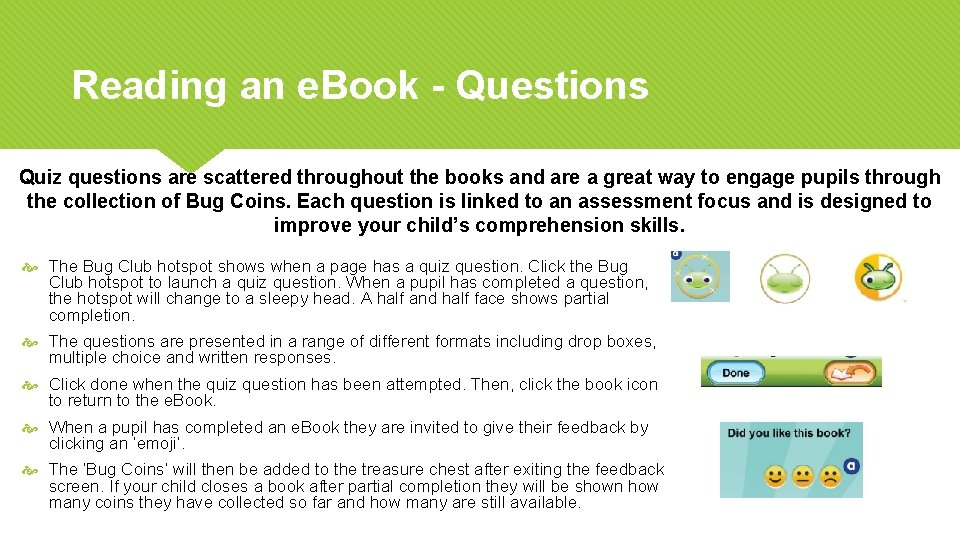Reading an e. Book - Questions Quiz questions are scattered throughout the books and