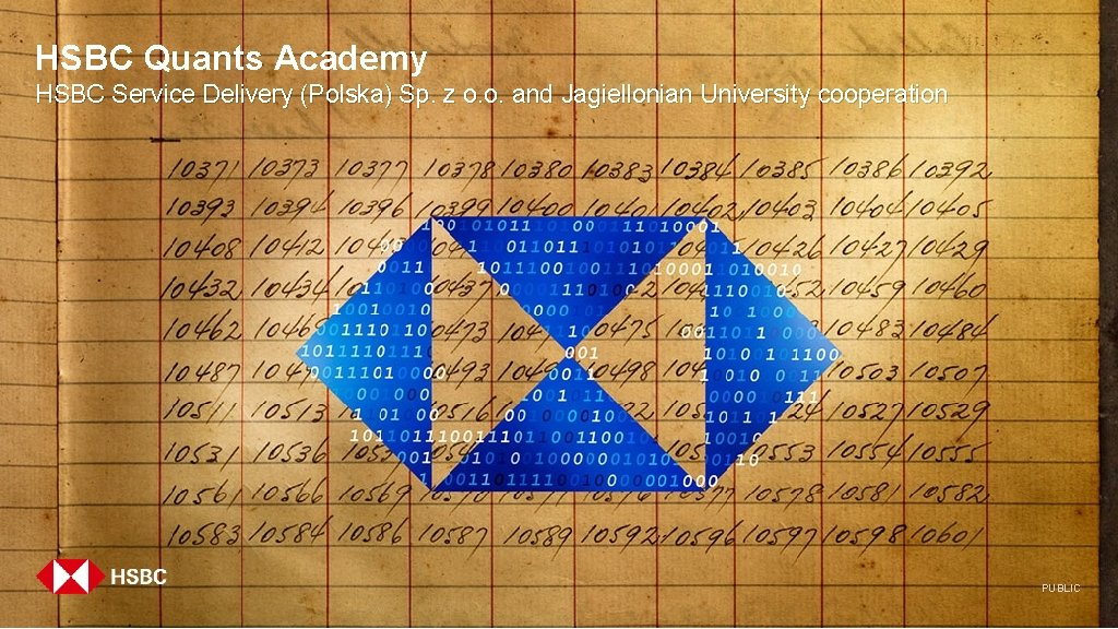 HSBC Quants Academy HSBC Service Delivery (Polska) Sp. z o. o. and Jagiellonian University