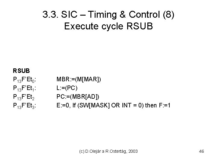 3. 3. SIC – Timing & Control (8) Execute cycle RSUB P 13 F'Et