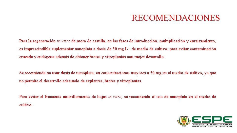 RECOMENDACIONES Para la regeneración in vitro de mora de castilla, en las fases de
