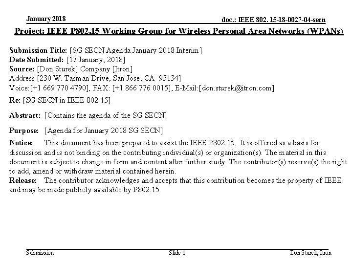 January 2018 doc. : IEEE 802. 15 -18 -0027 -04 -secn Project: IEEE P
