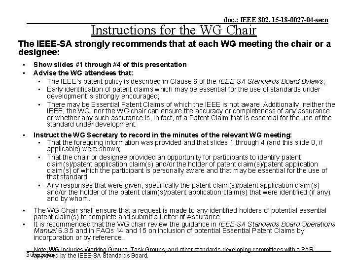 doc. : IEEE 802. 15 -18 -0027 -04 -secn Instructions for the WG Chair