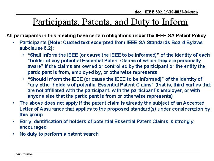 doc. : IEEE 802. 15 -18 -0027 -04 -secn Participants, Patents, and Duty to