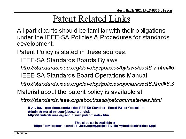 doc. : IEEE 802. 15 -18 -0027 -04 -secn Patent Related Links All participants