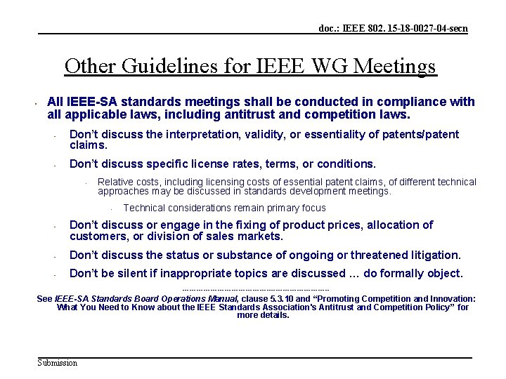 doc. : IEEE 802. 15 -18 -0027 -04 -secn Other Guidelines for IEEE WG