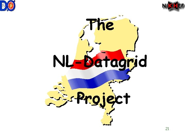 The NL-Datagrid Project 21