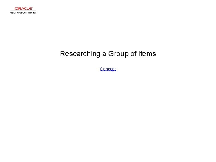 Researching a Group of Items Concept