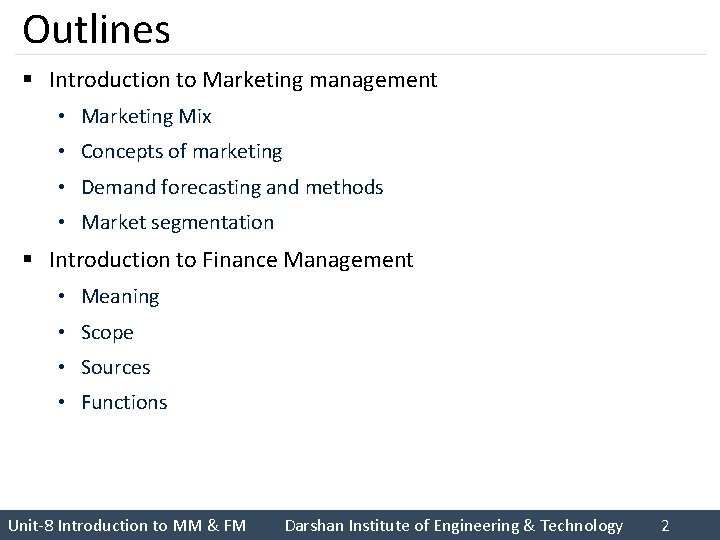 Outlines § Introduction to Marketing management • Marketing Mix • Concepts of marketing •