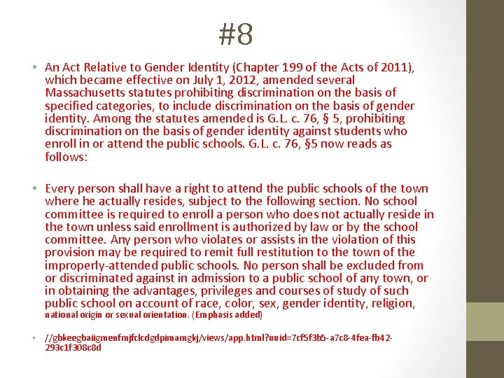 #8 • An Act Relative to Gender Identity (Chapter 199 of the Acts of