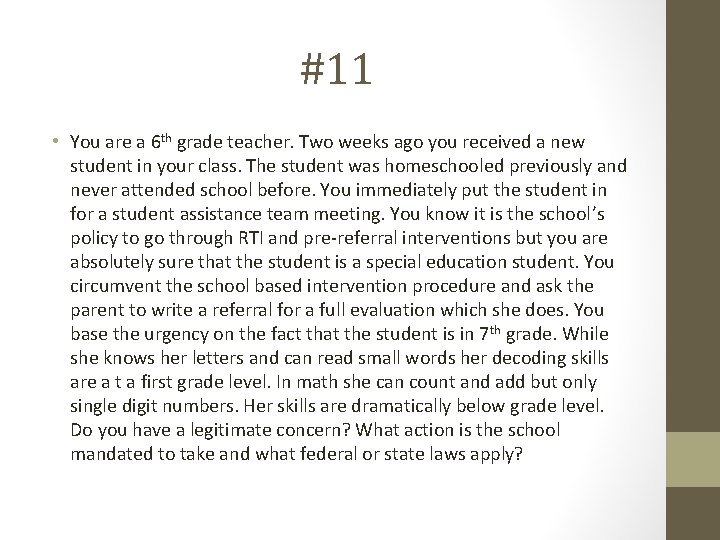 #11 • You are a 6 th grade teacher. Two weeks ago you received