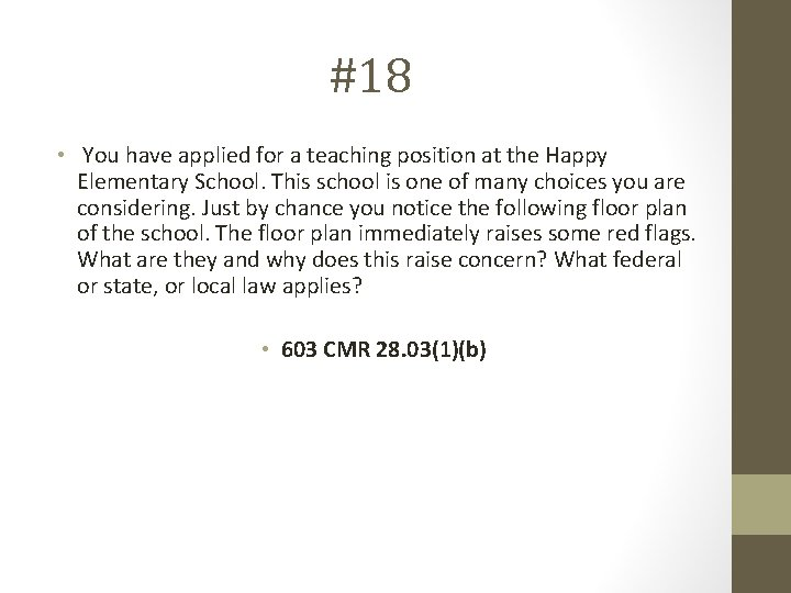 #18 • You have applied for a teaching position at the Happy Elementary School.