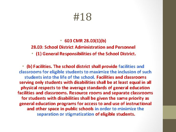 #18 • 603 CMR 28. 03(1)(b) 28. 03: School District Administration and Personnel •