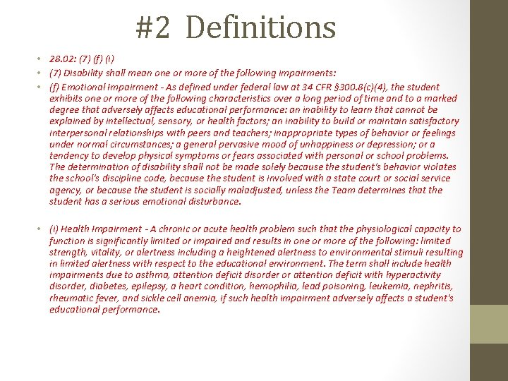 #2 Definitions • 28. 02: (7) (f) (i) • (7) Disability shall mean one