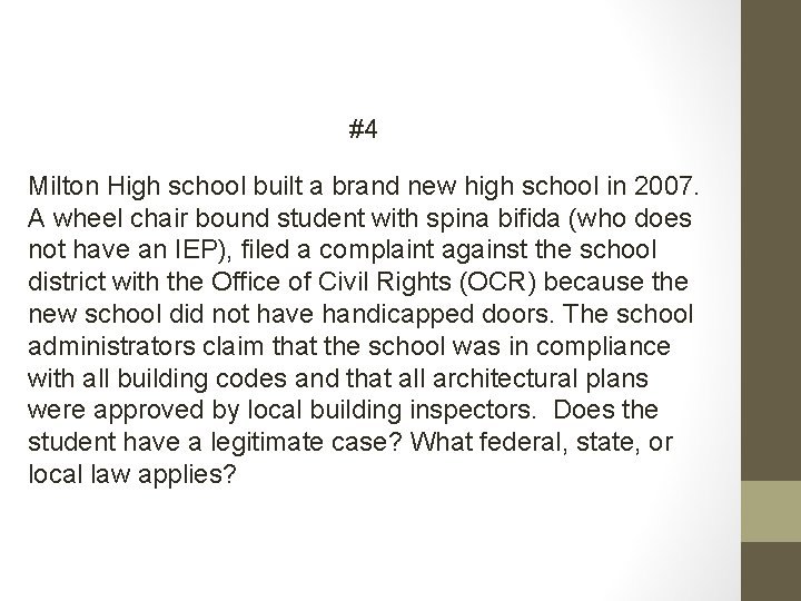 #4 Milton High school built a brand new high school in 2007. A wheel