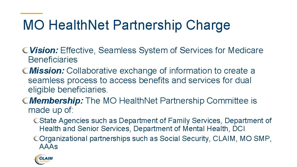 MO Health. Net Partnership Charge Vision: Effective, Seamless System of Services for Medicare Beneficiaries