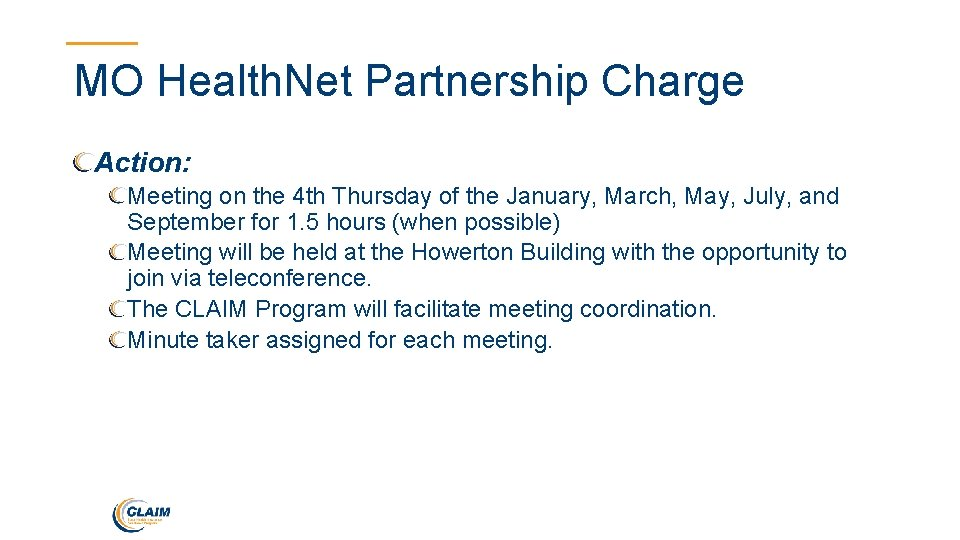 MO Health. Net Partnership Charge Action: Meeting on the 4 th Thursday of the