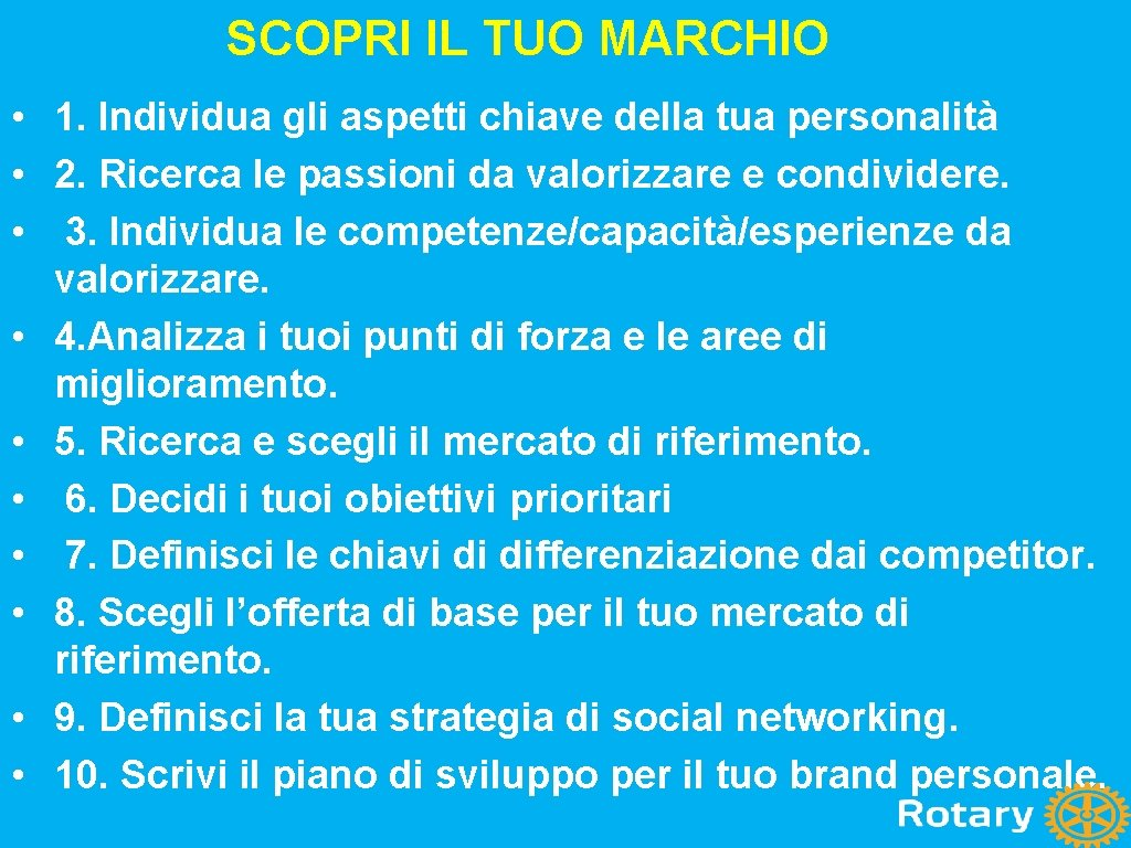 SCOPRI IL TUO MARCHIO • 1. Individua gli aspetti chiave della tua personalità •
