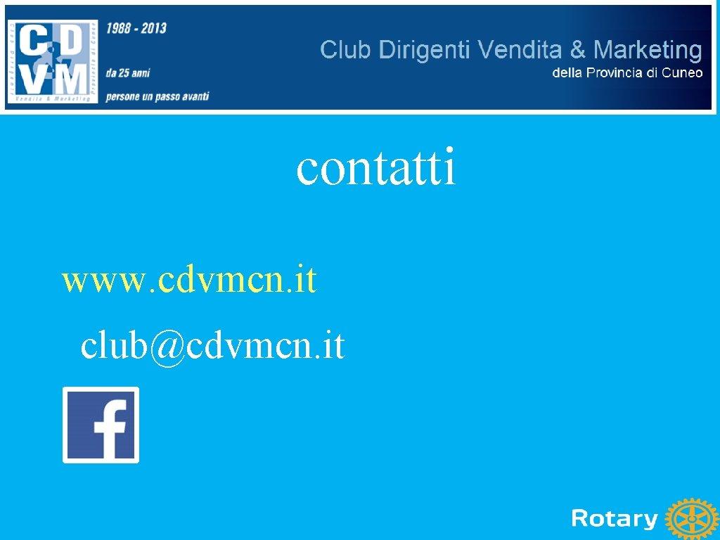 contatti www. cdvmcn. it club@cdvmcn. it