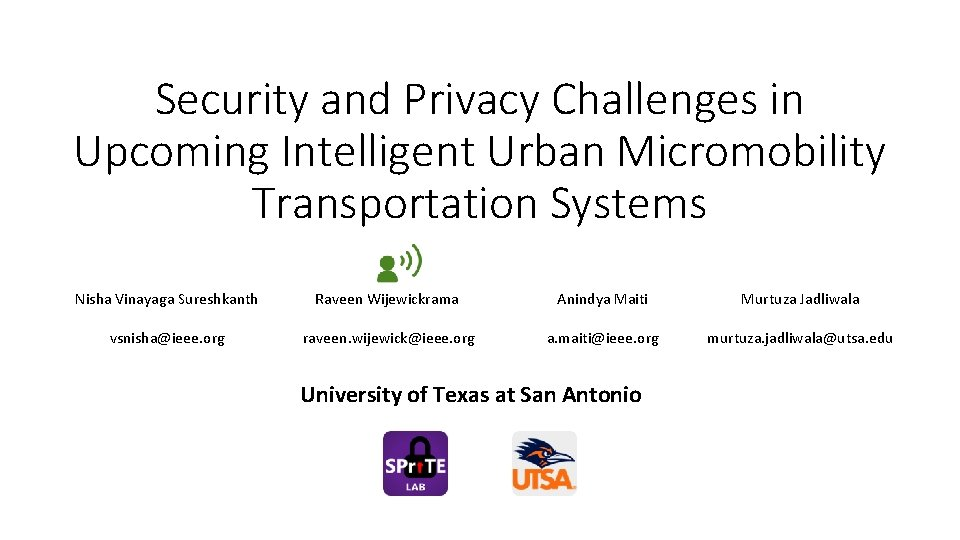Security and Privacy Challenges in Upcoming Intelligent Urban Micromobility Transportation Systems Nisha Vinayaga Sureshkanth