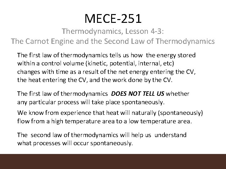 MECE-251 Thermodynamics, Lesson 4 -3: The Carnot Engine and the Second Law of Thermodynamics