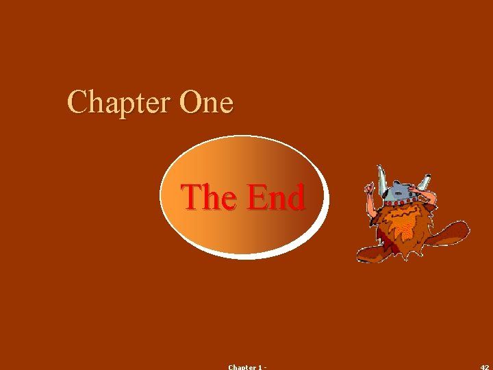Chapter One The End