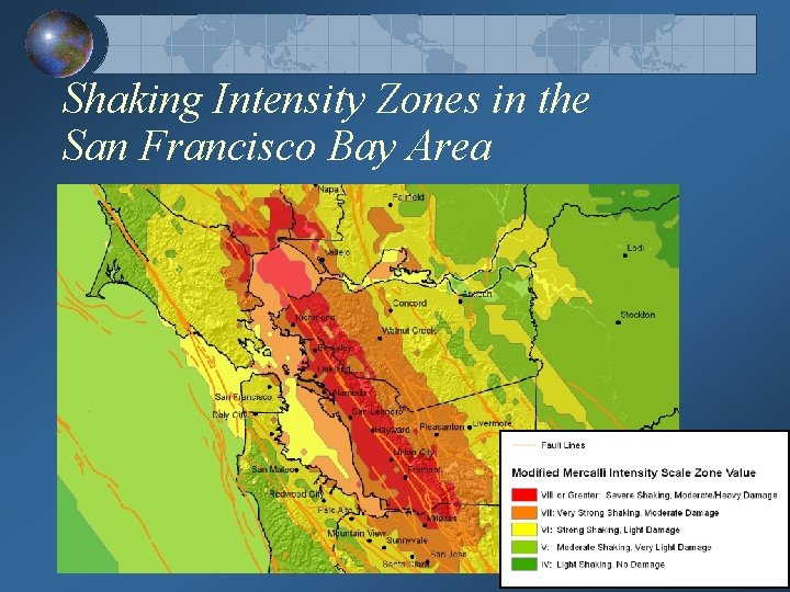 Shaking Intensity Zones in the San Francisco Bay Area