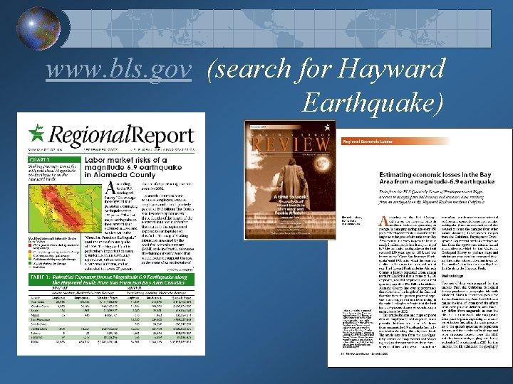 www. bls. gov (search for Hayward Earthquake)