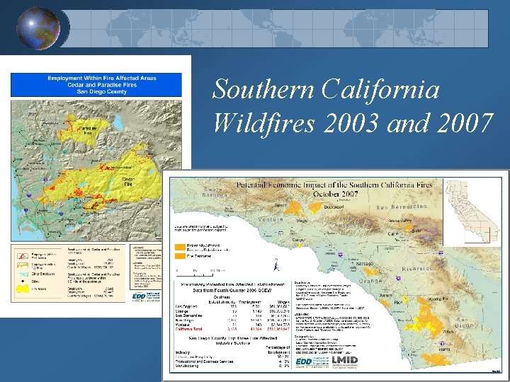 Southern California Wildfires 2003 and 2007
