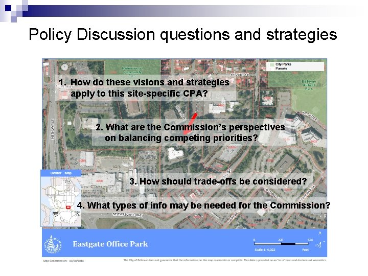 Policy Discussion questions and strategies 1. How do these visions and strategies apply to